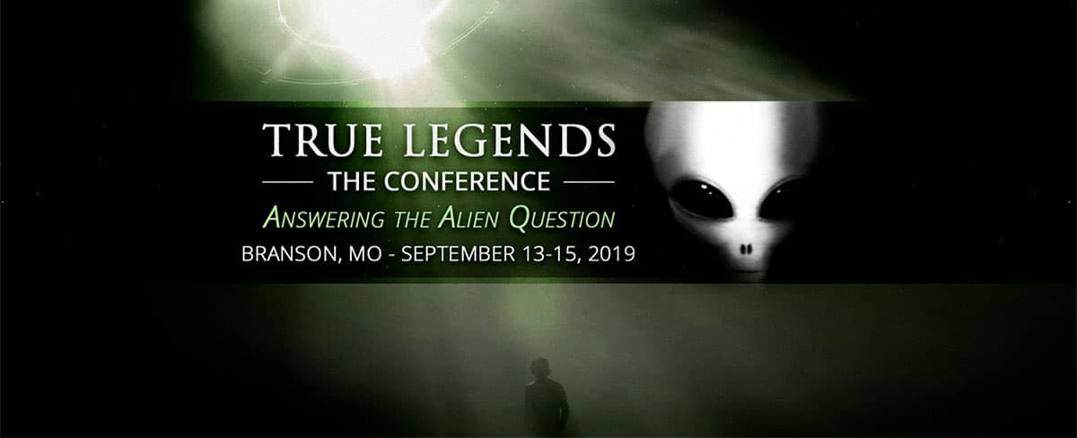 True Legends Conference - 2019 - Answering the Alien Question